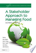 A Stakeholder Approach to Managing Food Book