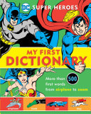 Super Heroes My First Dictionary Book PDF