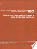 Cold recycled Bituminous Concrete Using Bituminous Materials