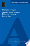 Using Informative Assessments towards Effective Literacy Instruction Book