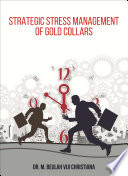 Strategic Stress Management of Gold Collars