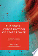 The Social Construction of State Power