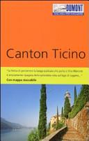 Guida Turistica Canton Ticino. Con mappa Immagine Copertina