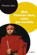 Moi, Phoolan Devi, reine des bandits Pdf/ePub eBook