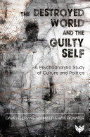 The Destroyed World and the Guilty Self