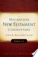 Luke 1 5 Macarthur New Testament Commentary