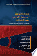 Ebook Economic Crisis Health Systems And Health In Europe Impact And Implications For Policy