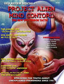 Project Alien Mind Control - UFO Review Special: The New UFO Terror Tactic