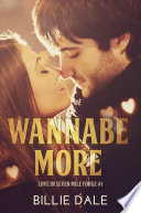 Wannabe More  A Second Chance Romance