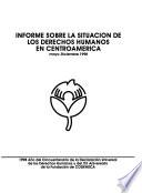Informe sobre la situación de los derechos humanos en Centroamérica