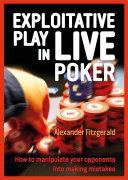 Exploitative Play in Live Poker [Pdf/ePub] eBook