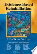 Evidence based Rehabilitation