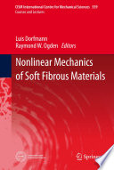 Nonlinear Mechanics Of Soft Fibrous Materials Book PDF