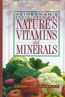 Heinerman S Encyclopedia Of Nature S Vitamins And Minerals
