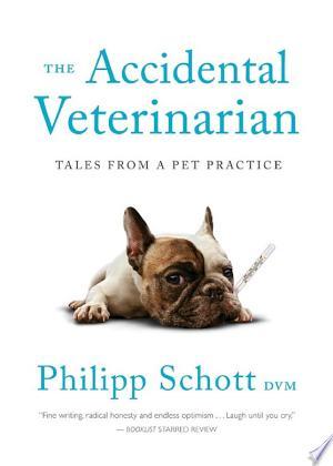 Download The Accidental Veterinarian Free Books - E-BOOK ONLINE