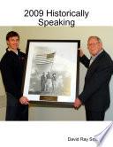 2009 Historically Speaking
