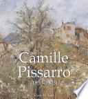 Camille Pissarro  1830 1903