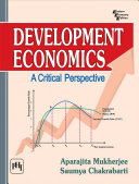 DEVELOPMENT ECONOMICS   A CRITICAL PERSPECTIVE
