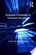 Romantic Friendship in Victorian Literature
