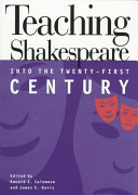 Teaching Shakespeare Into the Twenty first Century