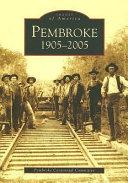 Pembroke 1905 2005
