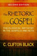 The Rhetoric Of The Gospel Second Edition