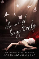 The Art of Being Emily Book