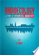 Radioecology: Lectures In Environmental Radioactivity