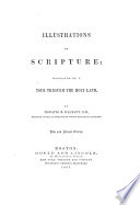 Illustrations of Scripture Suggested by a Tour Through the Holy Land