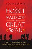 A Hobbit  a Wardrobe  and a Great War