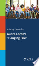 A Study Guide For Audre Lorde S  Hanging Fire