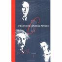 Twentieth Century Physics