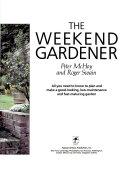 The weekend gardener