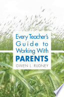 Every Teacher S Guide To Working With Parents