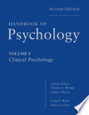 """""""Handbook of Psychology, Clinical Psychology"""" by Irving B. Weiner, George Stricker, Thomas A. Widiger"""
