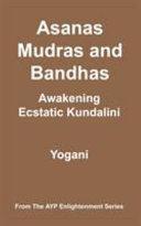 Asanas, Mudras and Bandhas