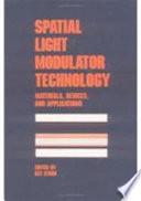 Spatial Light Modulator Technology