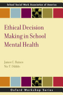 Ethical Decision Making in School Mental Health