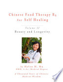 Chinese Food Therapy Rx For Selfing Healing  Volume II