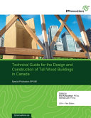 Technical Guide for the Design and Construction of Tall Wood Buildings in Canada
