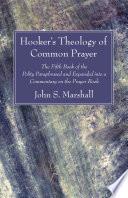 Hooker s Theology of Common Prayer