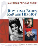 Rhythm and Blues, Rap, and Hip-hop