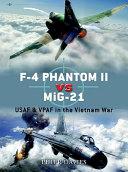 F 4 Phantom II vs MiG 21