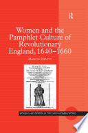 Women and the Pamphlet Culture of Revolutionary England  1640 1660