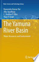 The Yamuna River Basin Book