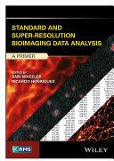 Standard and Super-Resolution Bioimaging Data Analysis Pdf/ePub eBook