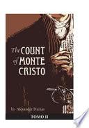The Count of Monte Cristo. Tomo II