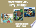 Barry Lives Large  A Sight Words Easy Reader