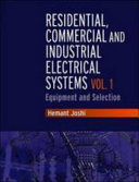 Residential, Commercial and Industrial Electrical Systems: Equipment and selection
