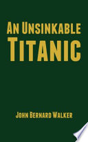 An Unsinkable Titanic